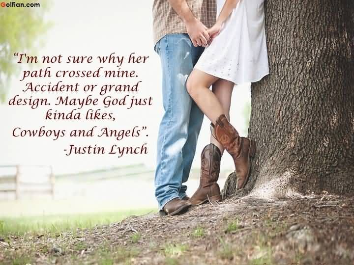 Cowboys And Angels Cowboy Love Quotations Cowboy Love Quotes Country Music Lyrics Cowboy Quotes