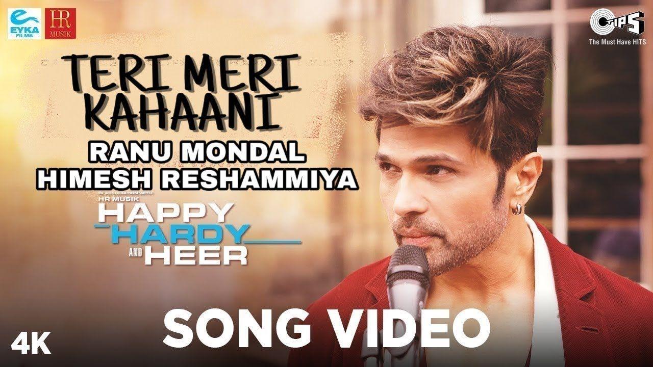 Teri Meri Kahani Full Song Ranu Mondal Himesh Reshmiya Happy