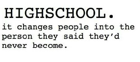 High School Quotes Mesmerizing High School Quotes  Tumblr  Quotes  Pinterest  High School