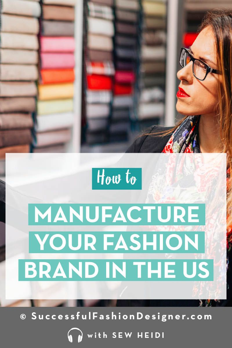 Apparel Manufacturers In The Usa A Good Choice Vs Overseas Fashion Design Jobs Business Fashion Clothing Manufacturer
