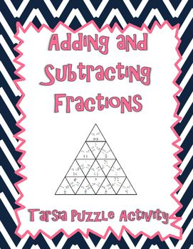 In this activity, students will practice adding and subtracting fractions with like and unlike denominators (no mixed numbers, although some answers are mixed numbers).  As students find the match to their problem, they will look for the solution and match the edges together until all problems are solved and the puzzle is complete!