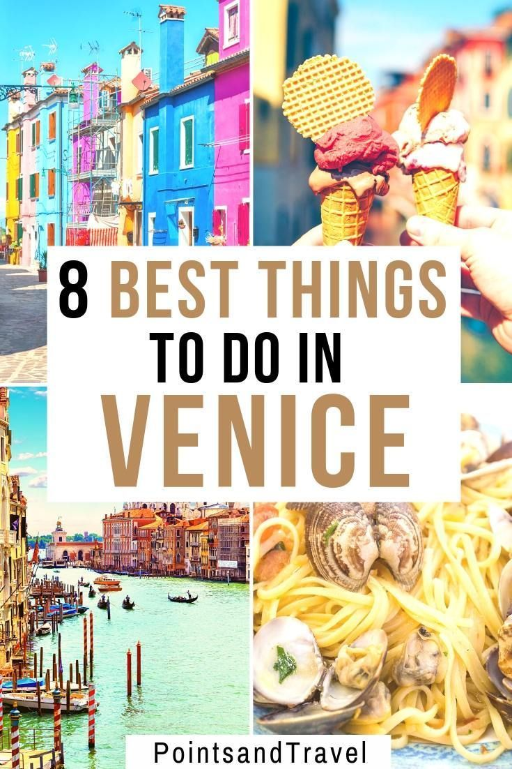 Photo of The 8 Best Things to do in Venice Italy