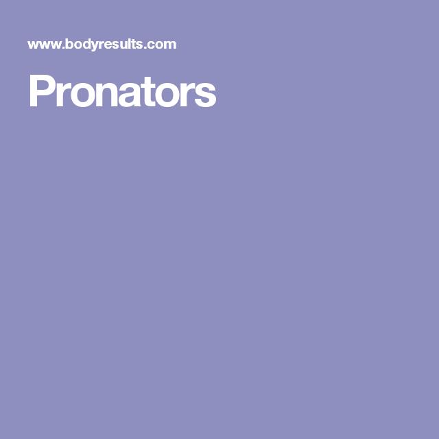 Pronators