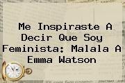 http://tecnoautos.com/wp-content/uploads/imagenes/tendencias/thumbs/me-inspiraste-a-decir-que-soy-feminista-malala-a-emma-watson.jpg Emma Watson. Me inspiraste a decir que soy feminista: Malala a Emma Watson, Enlaces, Imágenes, Videos y Tweets - http://tecnoautos.com/actualidad/emma-watson-me-inspiraste-a-decir-que-soy-feminista-malala-a-emma-watson/