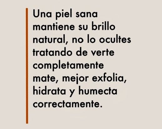 #KediTips #LoBelloSinVello Piel con brillo natural.