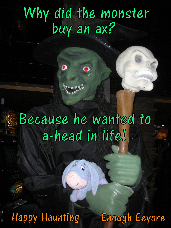 Halloween Corny Jokes, funny puns, Eeyore / Why did the