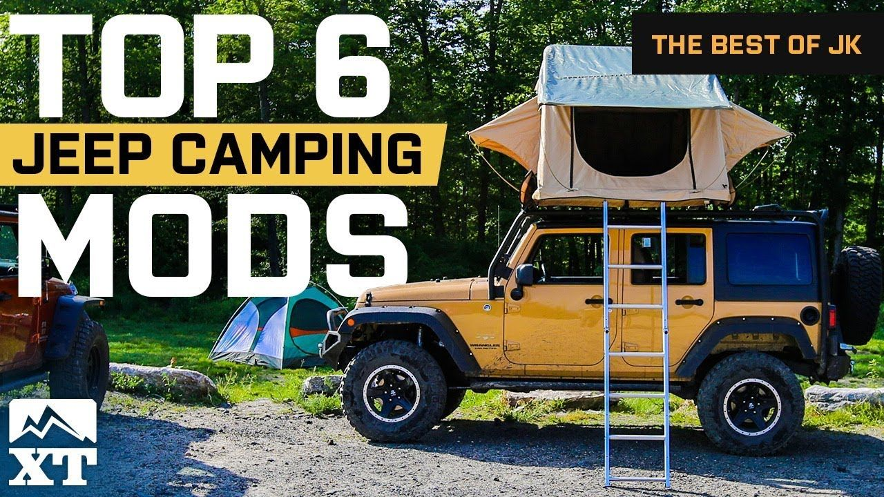 The Best Jeep Wrangler Camping Mods And Outdoor Gear For Off Road