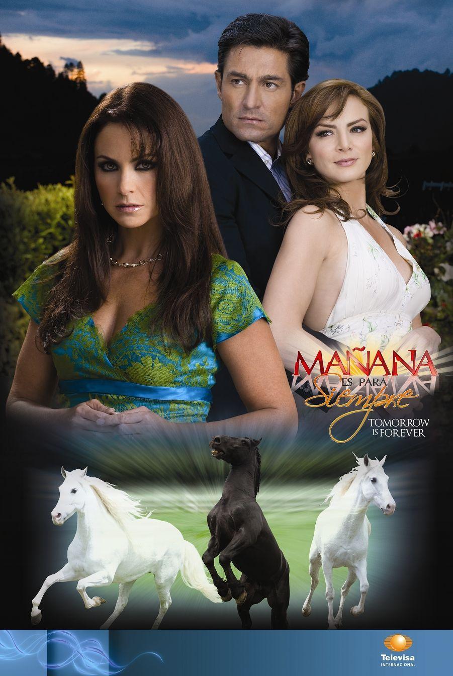 Manana Es Para Siempre Novelas Mexicanas Atrizes Novelas