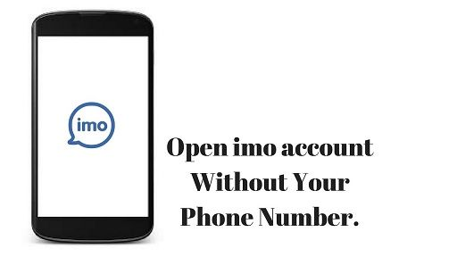 How to Create IMO Account without Using a Mobile Number