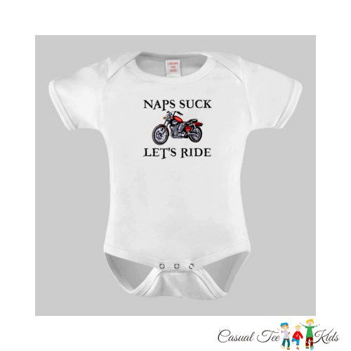 Naps Suck Lets Ride Motorcycle Baby Bodysuit Or By Casualteekids