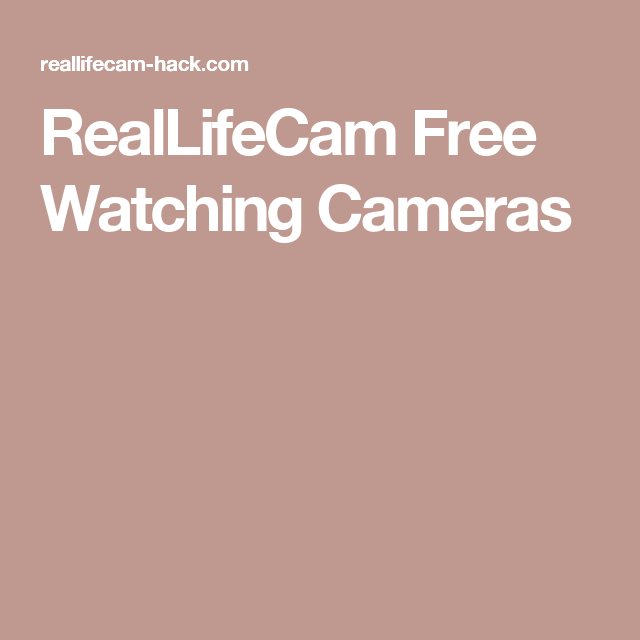 Free Email And Password For Reallifecam