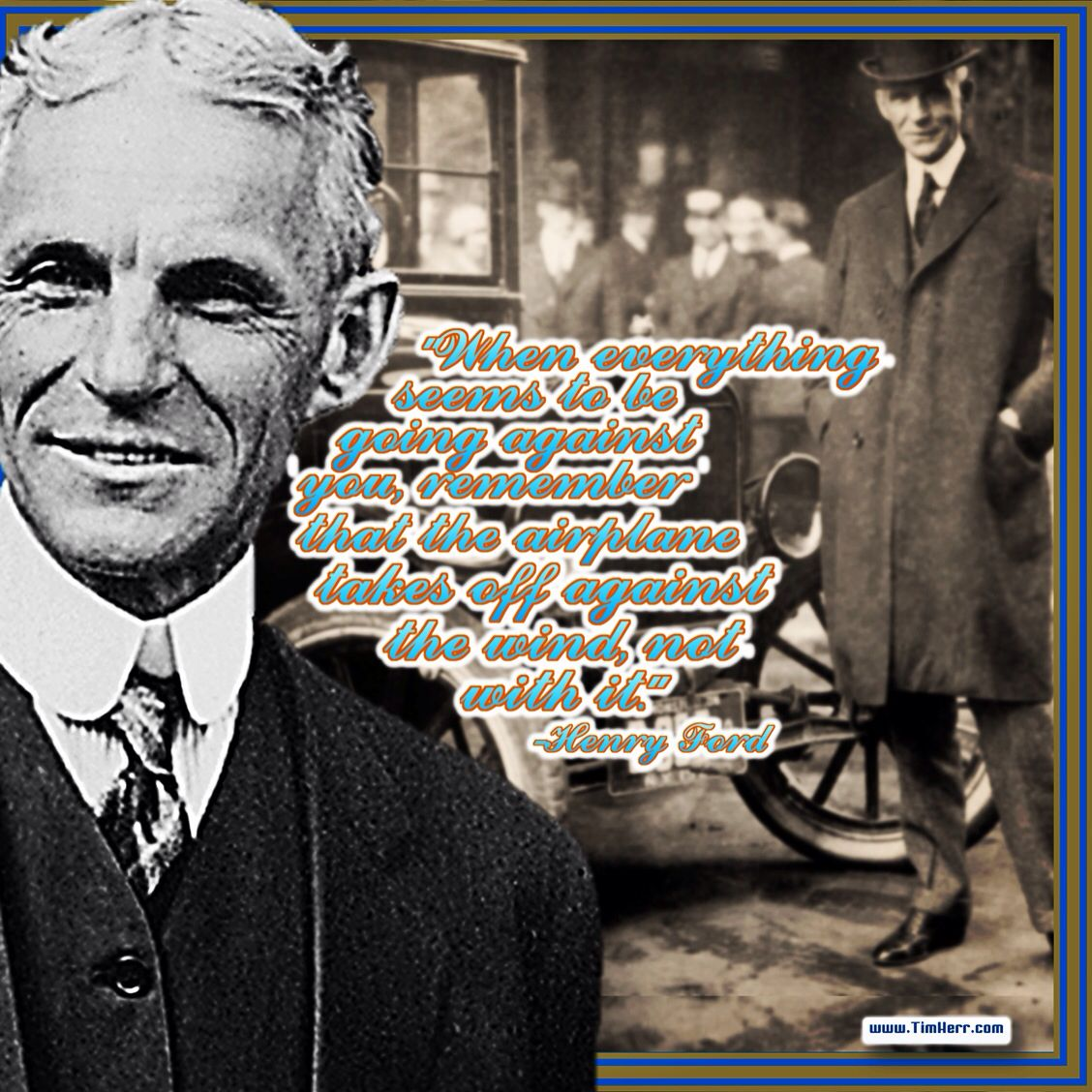 """""""When everything seems to be going against you, remember ... Henry Ford Quotes Airplane"""