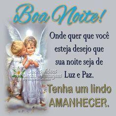 Luz E Paz Mensagem De Boa Noite Frases De Boa Noite E Boa Noite