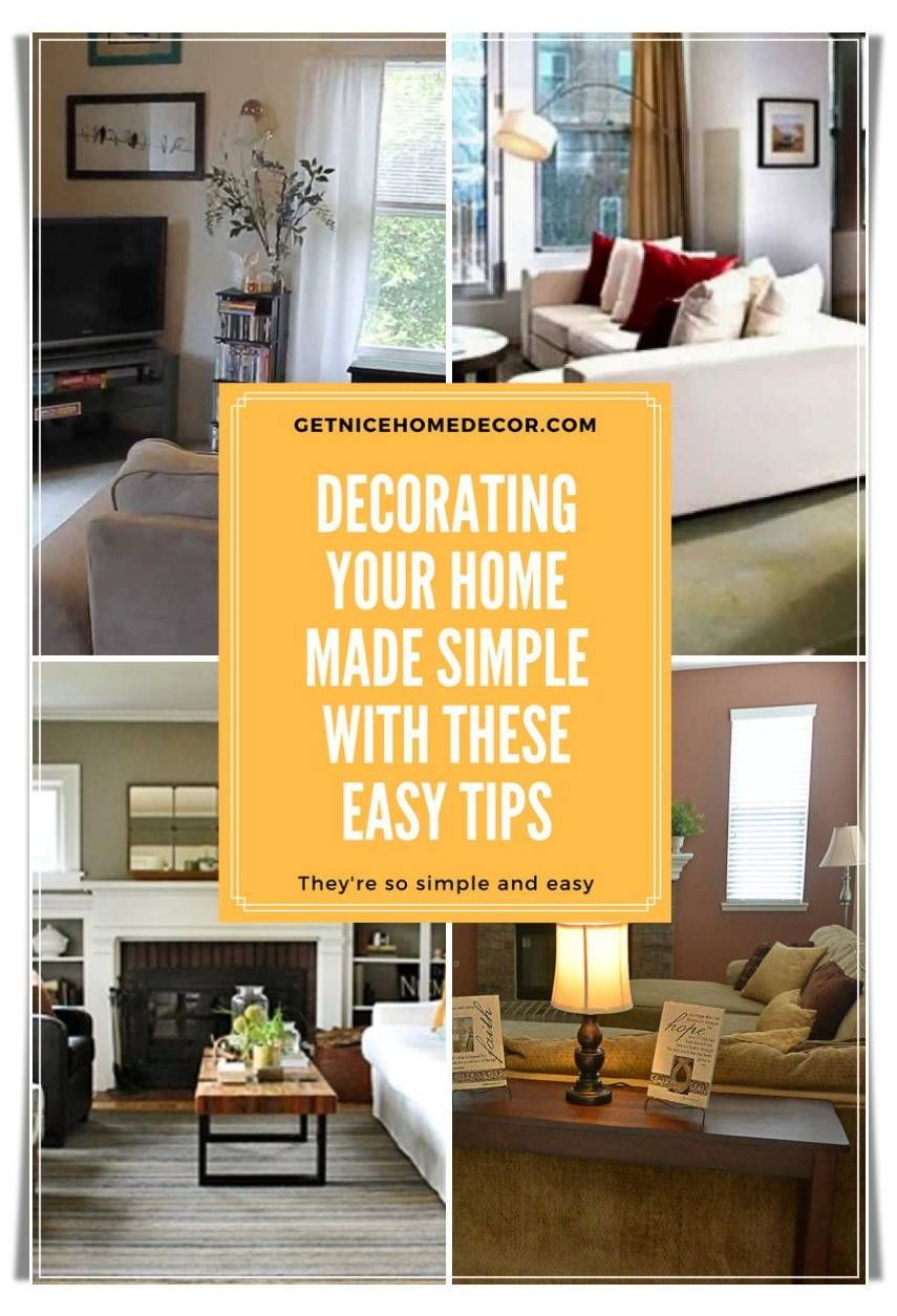 Designing your home made simple with these easy home decor tips