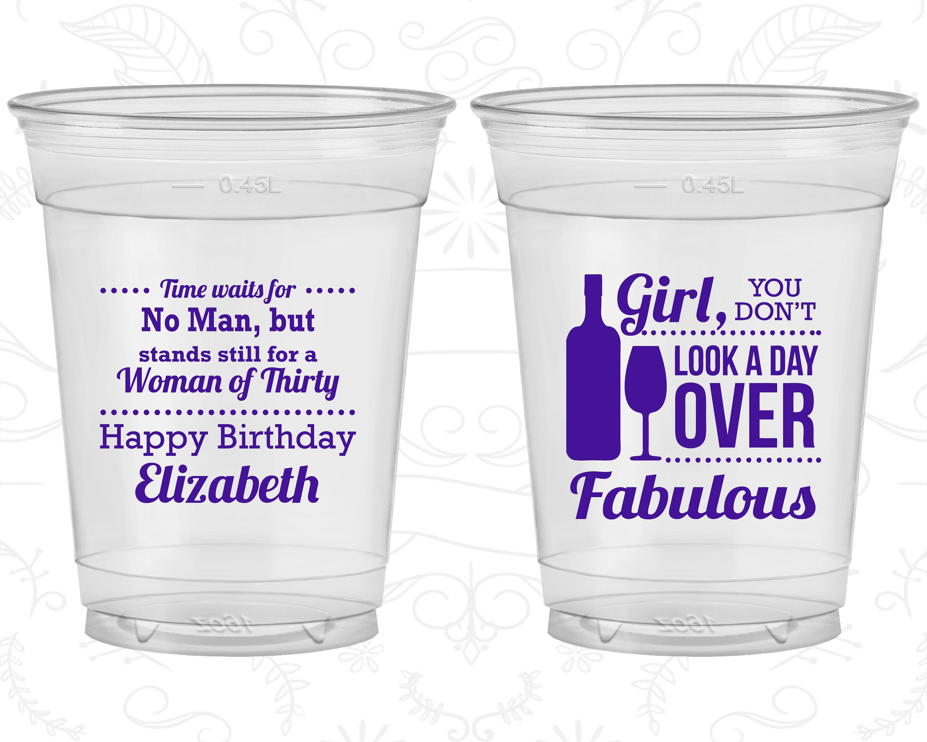 30th Birthday Soft Sided Cups You Don T Look A Day Over Amazing Woman Of Thirty Disposable Birthday Cups 20150 Birthday Cup 30th Birthday Disposable Cups