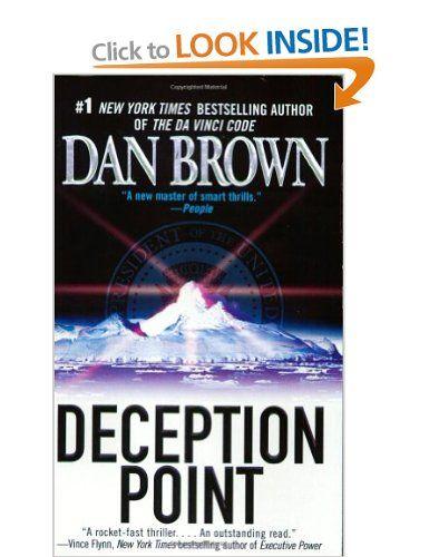 Deception Point: Amazon.co.uk: Dan Brown: Books