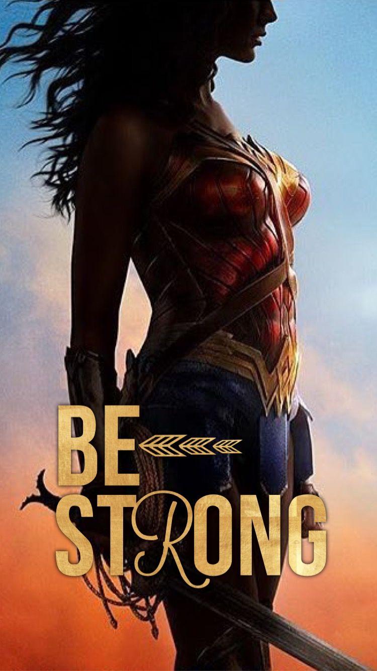 Wonder Woman Fitness Quotes: Wonder Woman. Be Strong... (Tia) IPhone 6 Wallpaper