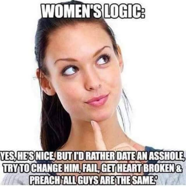 77f2904b530f7ec29bcc54fafcad7b3f womens logic meme meme, women logic and funny adult jokes