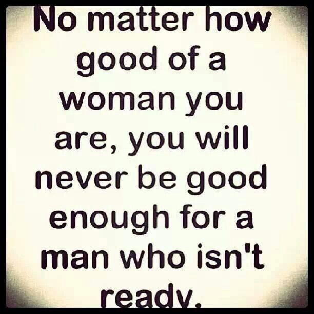Don T Waste Time On Men Who Are Unsure Of Relationships Good Woman Quotes Quotes Inspirational Quotes