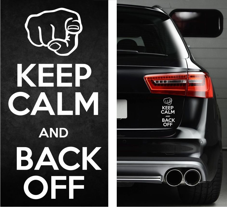 KEEP CALM BACK OFF Funny Sticker Vinyl Decal KCCO Truck