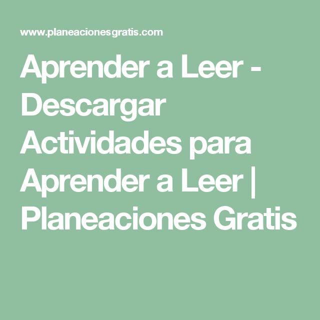 Aprender a Leer - Descargar Actividades para Aprender a Leer   Planeaciones Gratis
