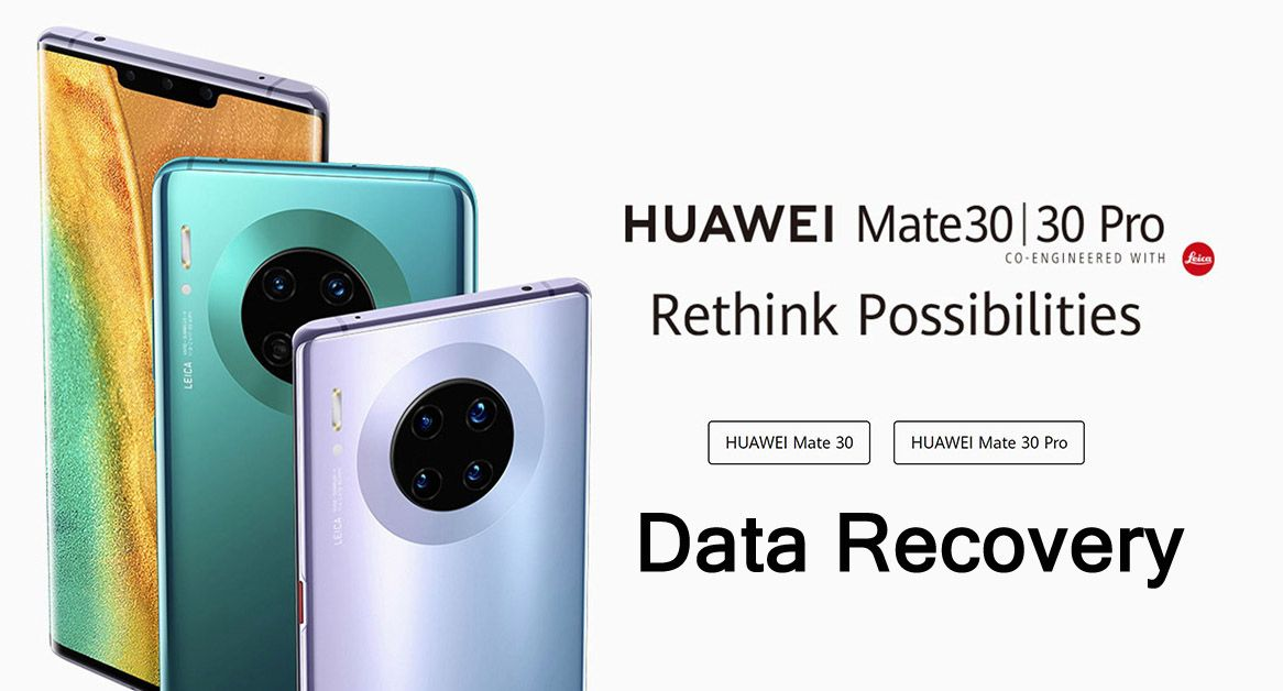 How to recover deleted data from huawei mate 3030 pro
