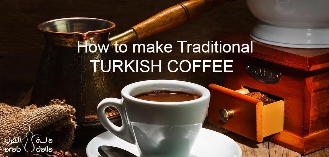 How To Prepare Turkish Coffee Turkish Coffee Turkish Coffee Recipe Turkish