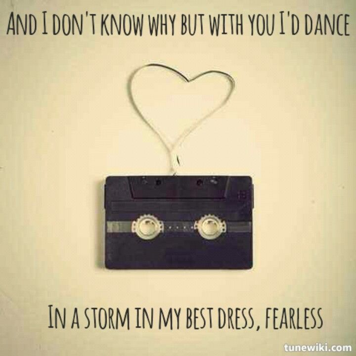 Taylor Swift- Fearless lyrics | Lyrics Quotes | Pinterest | Taylor ...