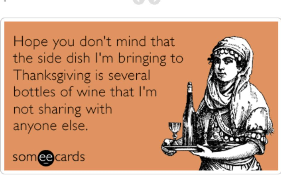 Holiday Fun for Everyone Archives • Don't IEP Alone | Funny thanksgiving,  Ecards funny, Wine humor