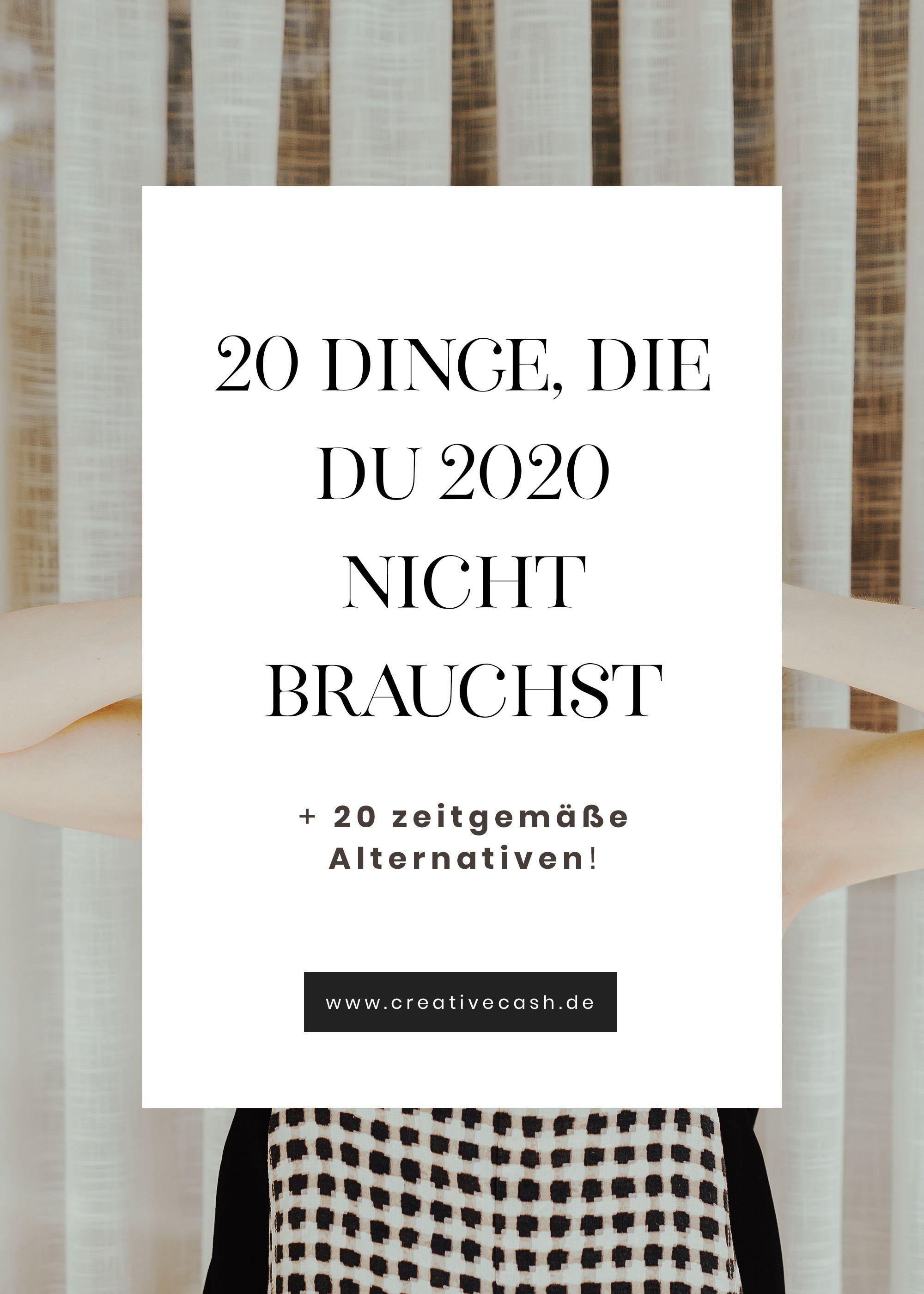 Photo of 20 Dinge, die du 2020 nicht mehr brauchst