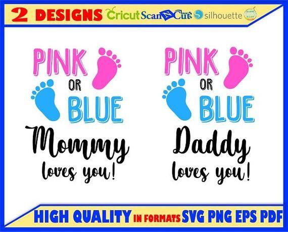 Download Pink or blue mommy loves you svg,Daddy loves you svg,Pink ...