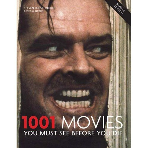 1001 Movies You Must See Before You Died Steven Jay Schneider I