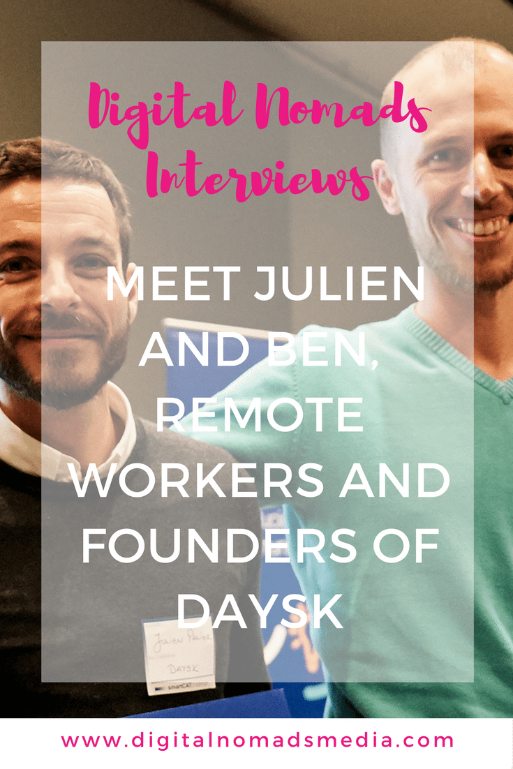 Digital Nomads Interviews - Meet Julien and Ben, remote workers and founders of Daysk - digitalnomadsmedia.com (1)