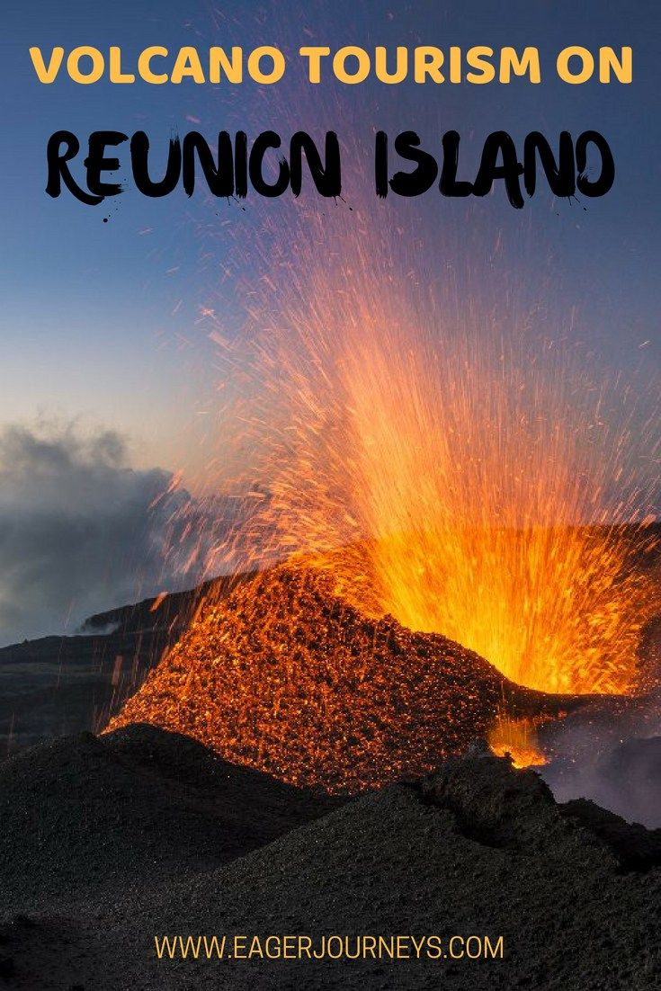 Explore Reunion Island And Its Active Volcanoes