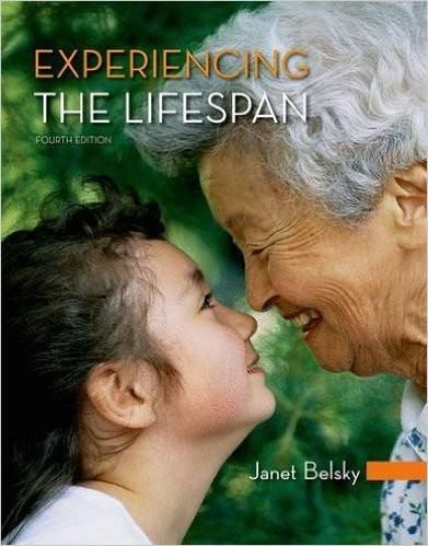 Experiencing the lifespan 4th edition by janet belsky isbn 13 978 explore human development ebook pdf and more fandeluxe Gallery