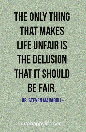 Unfair Quotes : unfair, quotes, Quote:, Thing, Makes, Unfair.., Quotes,, Powerful, Quotes
