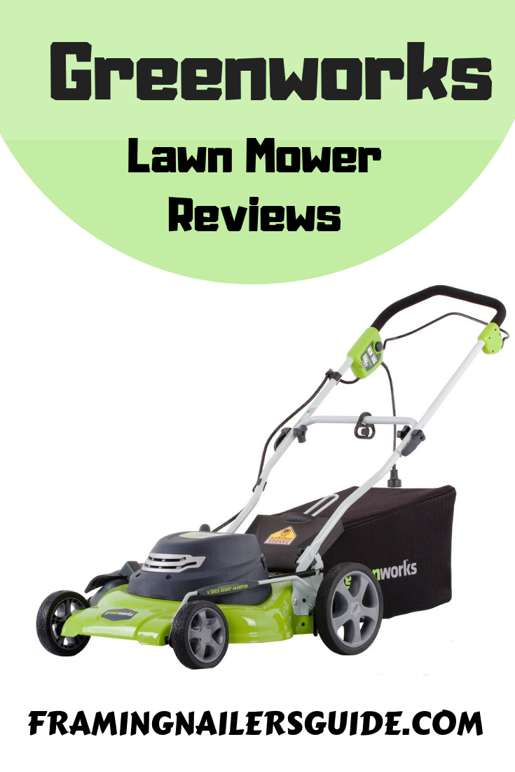 Greenworks Lawn Mower Reviews 2019 with Battery and Parts