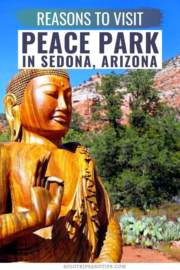 Reasons to Visit Peace Park in Sedona Arizona