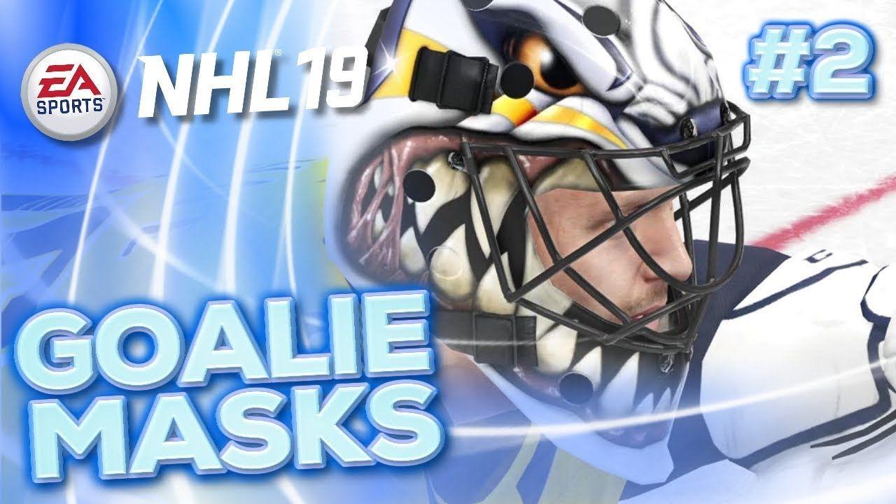 Nhl Goalie Masks In Nhl 19 Part 2 2nd Video Featuring All The Nhl Goalie Masks As They Appear In Nhl 19 This Is For Teams Goalie Mask Goalie Hockey Mask