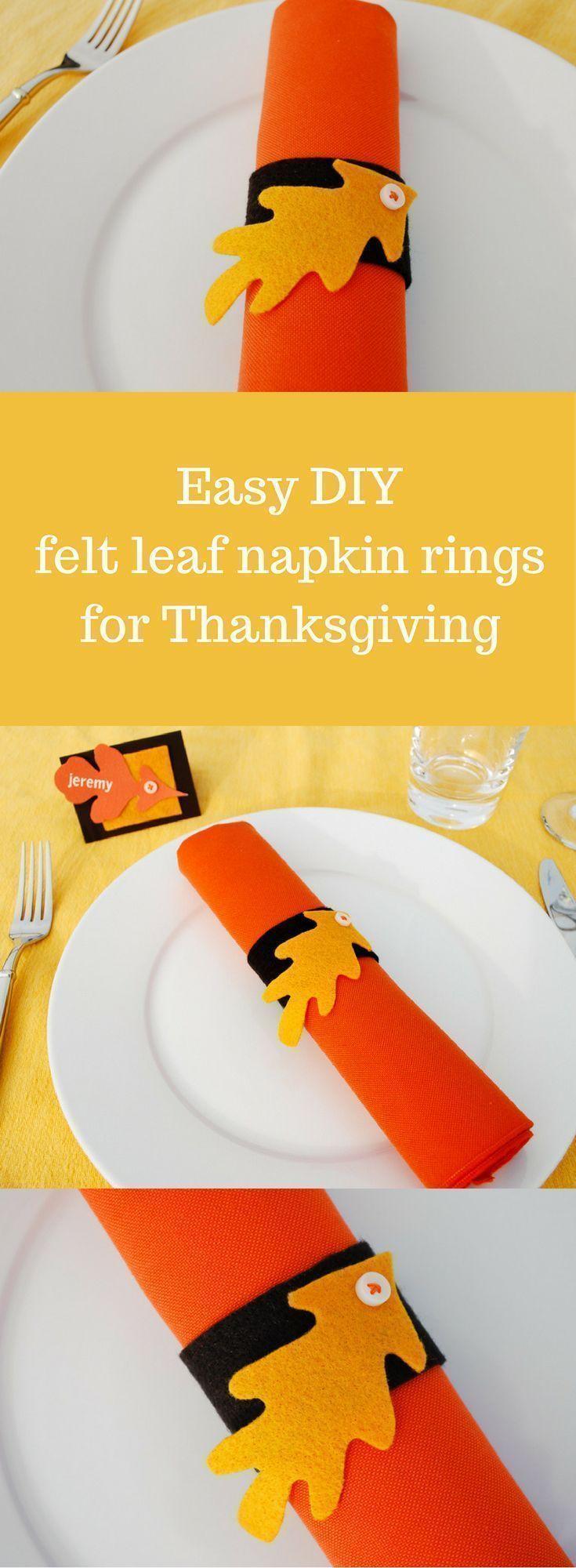 Felt Leaf Napkin Rings And Placecards For Thanksgiving Thanksgiving Crafts Diy Thanksgiving Placemats Felt Diy