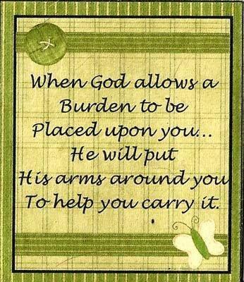 God helps carry the burden