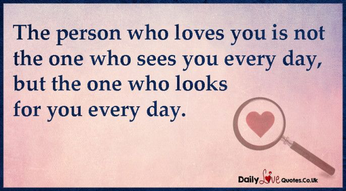 Love The One That Loves You Quotes Mesmerizing The Person Who Loves You Is Not The One Who Sees You Every Day