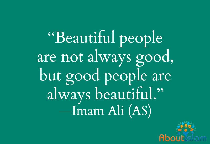 Every Good Person I Ve Ever Met Is So Beautiful Be Kind Generous And Warm Trueislam Hazrat Ali Sayings Imam Ali Quotes Ali Quotes