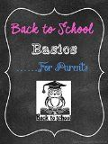 Free Kindle Book -  [Education & Teaching][Free] Back to School Basics For Parents: A Complete Guide to Help Your Child Succeed