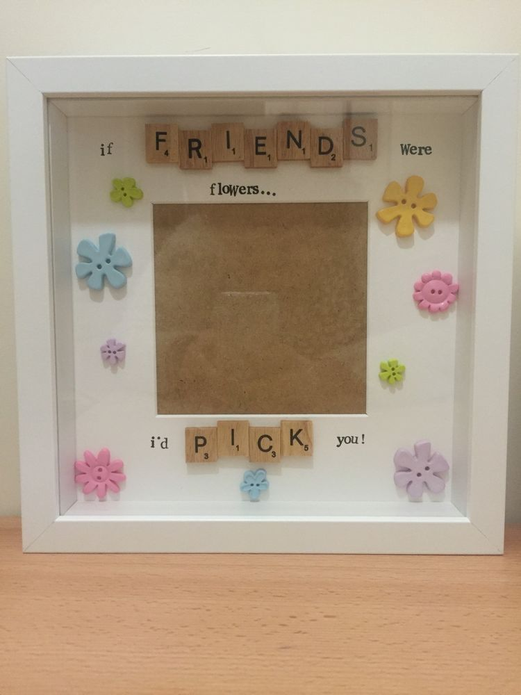 Handmade if Friends Were Flowers I d Pick You Deep Box Frame With ...