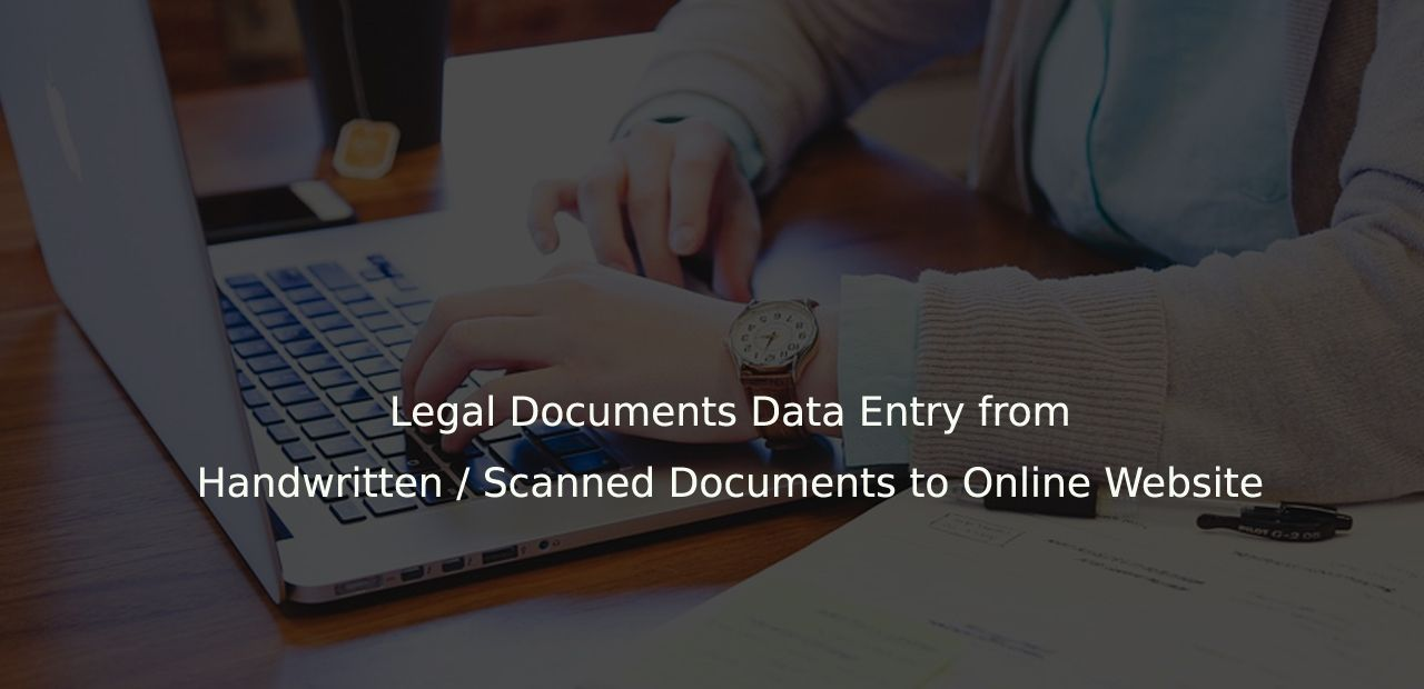Legal Documents Data Entry Ocr From Handwritten Scanned