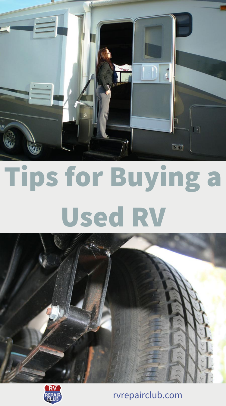 Looking To Purchase This Unit: Tips For Buying A Used RV: What To Look For