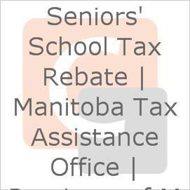 Seniors\u0027 School Tax Rebate | Manitoba Tax Assistance Office | Province of Manitoba
