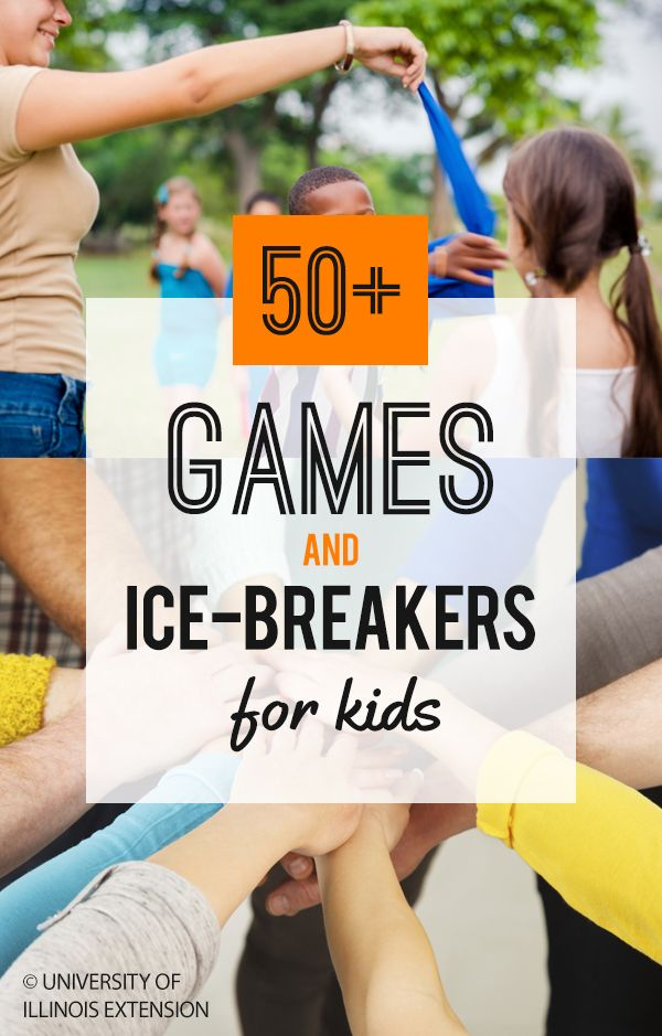 50 Ice Breakers For Kids More