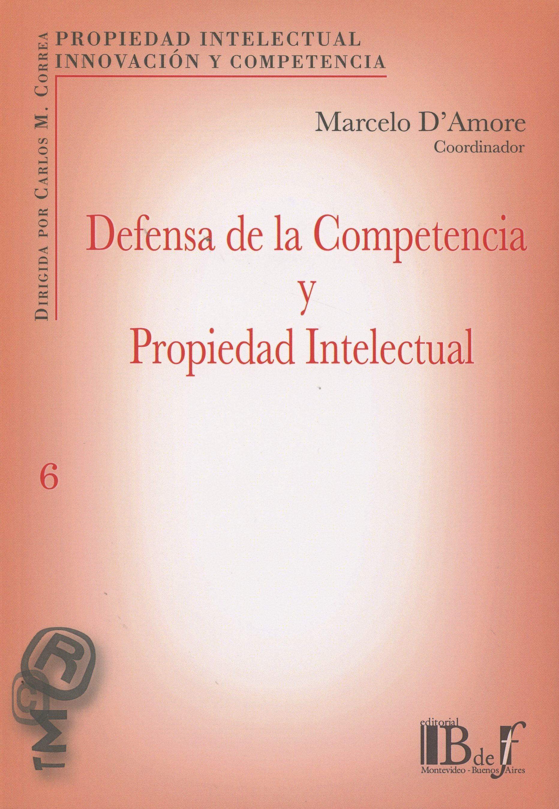 Defensa de la competencia y propiedad intelectual.    B de F, 2015